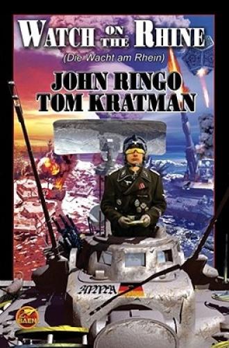 Watch on the Rhine by John Ringo.