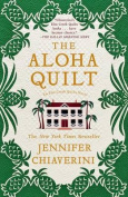 The Aloha Quilt (Elm Creek Quilts Novels