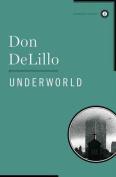Underworld (Scribner Classics)
