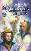 By Slanderous Tongues