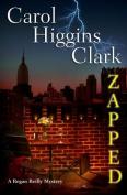Zapped: A Regan Reilly Mystery