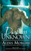 Darkness Unknown