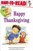 Happy Thanksgiving (Ready-To-Read Robin Hill School - Level 1