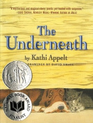 The Underneath (Newbery Medal - Honors Title