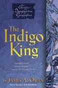 The Indigo King (Chronicles of the Imaginarium Geographica