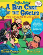 A Bad Case of the Giggles (Kids Pick the Funniest Poems