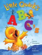 Little Quack's ABC's (Little Quack) [Board book]