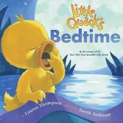 Little Quack's Bedtime [Board Book]