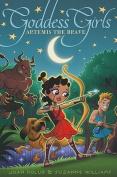 Artemis the Brave (Goddess Girls