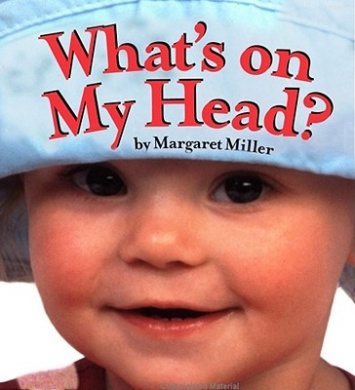 What's on My Head? (Look Baby! Board Books)