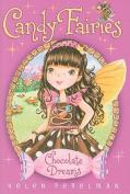 Chocolate Dreams (Candy Fairies