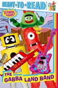 The Gabba Land Band (Ready-To-Read - Level Pre1 (Quality)) [Board book]