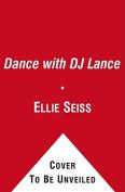 Dance with DJ Lance