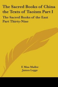 The Sacred Books of China the Texts of Taoism Part I
