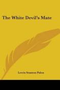 The White Devil's Mate