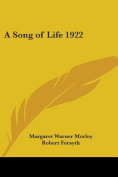 A Song of Life 1922
