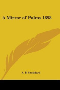 A Mirror of Palms 1898