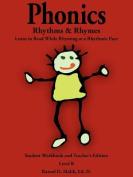 Phonics, Rhythms, and Rhymes-Level B