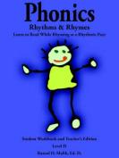 Phonics, Rhythms, and Rhymes-Level D