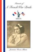 Memoir of A French War Bride