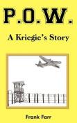P.O.W.: A Kriegie's Story