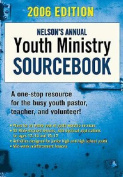 Nelson's Annual Youth Ministry Sourcebook