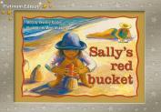 Sally's Red Bucket