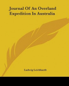 Journal Of An Overland Expedition In Australia