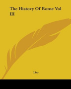The History Of Rome Vol III