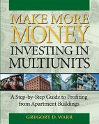 Make More Money Investing in Multiunits