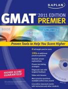 Kaplan GMAT: 2011: Premier