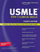 Kaplan Medical USMLE Step 2 Clinical Skills
