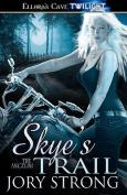 Skye's Trail - The Angelini