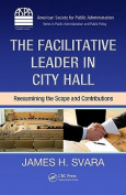 The Facilitative Leader in City Hall