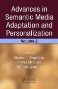 Advances in Semantic Media Adaptation and Personalization