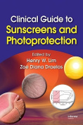 Clinical Guide to Sunscreens and Photoprotection