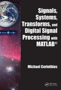 Signals, Systems, Transforms, and Digital Signal Processing with MATLAB