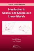 Introduction to General and Generalized Linear Models