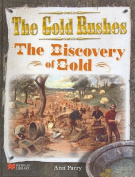 Gold Rushes Discovery of Gold Macmillan Library Australia