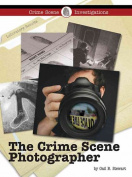 The Crime Scene Photographer