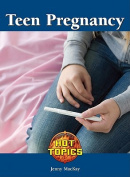 Teen Pregnancy (Hot Topics
