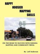 Happy Hoosier Mapping Skills
