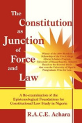 The Constitution as Junction of Force and Law