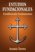Estudios Fundacionales [Spanish]