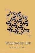 Wisdom of Life