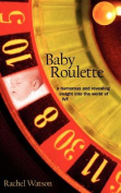 Baby Roulette