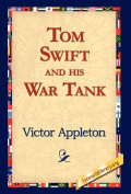 Tom Swift and His War Tank