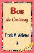 Bob the Castaway