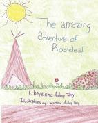 The Amazing Adventure of Rosieleaf !