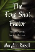 The Feng Shui Factor